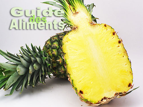 Aliment ananas fruits cuisson conservation preparation guide des - Conservation ananas coupe ...